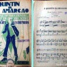 Partituras musicales: PARTITURA DE -D.QUINTIN EL AMARGAO- LETRA C.ARNICHES Y A.EXTREMERA.MUSICA JACINTO GUERRERO 33 X 25 C. Lote 178776073