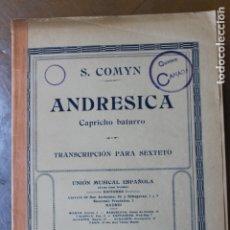 Partiture musicali: PARTITURA DEL CAPRICHO BATURRO -ANDRESICA- TRANSCRIPCION PARA SEXTETO. Lote 178971702