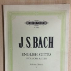 Partituras musicales: PARTITURA JS.BACH, ENGLISH SUITES, EDITION PETERS. Lote 179047878