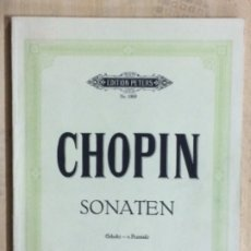 Partituras musicales: PARTITURA CHOPIN, SONATEN (SCHOLTZ-V.POZNIACK) EDITIONS PETERS NR. 1909. Lote 179061781