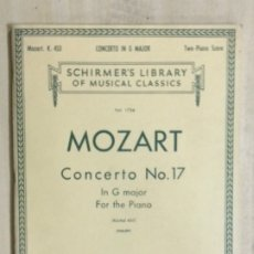 Partituras musicales: PARTITURA MOZART, CONCERTO NO. 17, IN G MAYOR FOR THE PIANO K. 453. Lote 179063681