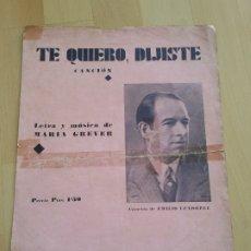 Partituras musicales: PARTITURA DE LA CANCIÓN TE QUIERO, DIJISTE.. Lote 179072060