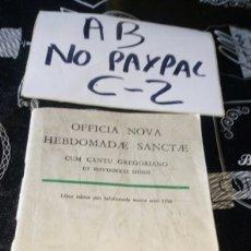 Partituras musicales: CUADERNO PARTITURAS RELIGIOSAS CANTO GREGORIANO 1956 PARECE EN LATIN DESCONOZCO DEL TEMA. Lote 179085486