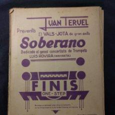 Partituras musicales: JUAN TERUEL. VALS-JOTA DE GRAN ÉXITO, SOBERANO. DEDICADO LUIS ROVIRA (ROVIRETA). FINIS. ONE-STEP.. Lote 179126435