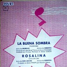 Partiture musicali: 25485 - PARTITURAS - 2 CANCIONES - LA BUENA SOMBRA Y ROSALINA - EDICIONES SEGOVIA . Lote 179132241