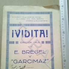 Partituras musicales: TUBAL PARTITURA ANTIGUA VIDITA CANCION VALS GARCIMAZ ENRIQUE BREGEL 1930 P1. Lote 179171766
