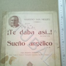 Partituras musicales: TUBAL PARTITURA TE DABA ASÍ... CHOTIS MARIANO SAN MIGUEL 1933 P1. Lote 179172227