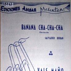 Partituras musicales: 35767 - PARTITURAS - 2 CANCIONES - BANANA CHA CHA CHA Y VALS MAÑO - EDICIONES AMBAR . Lote 179949782