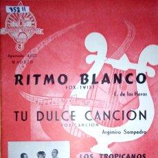 Partituras musicales: 35811 - PARTITURAS - 2 CANCIONES - RITMO BLANCO Y TU DULCE CANCION - ED ARGIMIRO SAMPEDRO. Lote 179964535