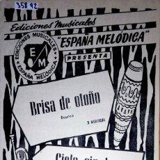 Partiture musicali: 35892 - PARTITURAS - 2 CANCIONES - BRISA DE OTOÑO Y CIELO SIN TI - ED MUSICALES ESPAÑA MELODICA . Lote 180088122