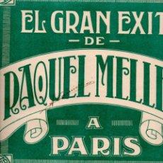 Partituras musicales: RAQUEL MELLER A PARIS : EL NOI DE LA MARE (UNION MUSICAL). Lote 181023670