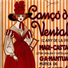 Partituras musicales: MANTUA / QUIRÓS : CANÇÓ DE VENTALL - L'ANY DE LA PICÓ (ALIER). Lote 181028531