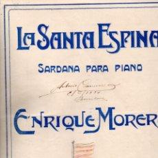 Partituras musicales: ENRIQUE MORERA : LA SANTA ESPINA (UNIÓN MUSICAL). Lote 181029173