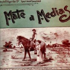 Partituras musicales: LEOPOLDO CORRETJER : MATE A MEDIAS (POGGI, BUENOS AIRES). Lote 181029477