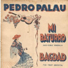 Partiture musicali: PARTITURA MI BATURRO PASO DOBLE Y BAGDAD FOX TROT PEDRO PALAU CARNAVAL 1935 . Lote 181208286