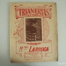 Partituras musicales: TRIANERAS CANCIÓN ANTONIO GRACIANI MÚSICA MTO. LARRUGA. Lote 181893031