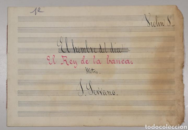 Partituras musicales: PARTITURA - LOTE DE 6 PARTITURAS MANUSCRITAS - EL REY DE LA BANCA - MAESTRO SERRANO - 1914 - - Foto 2 - 182209350