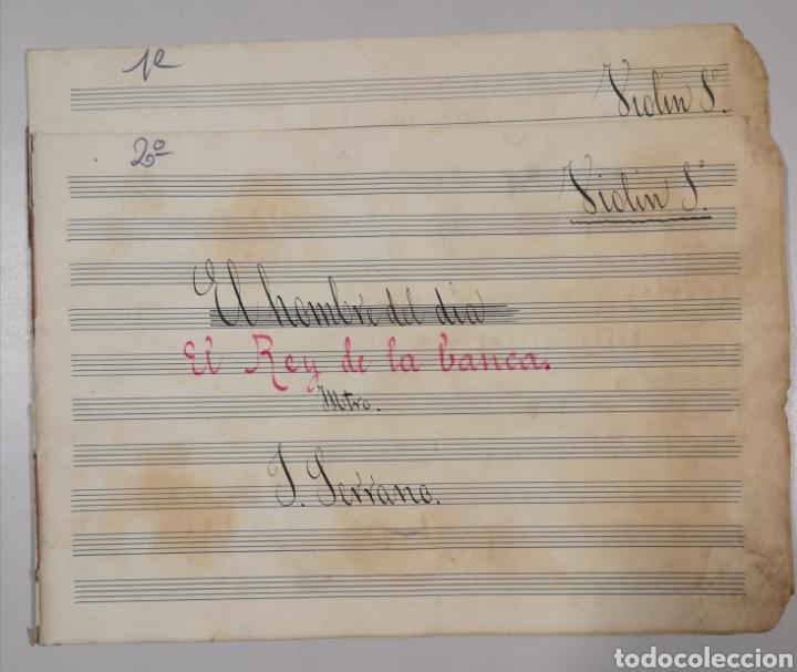 Partituras musicales: PARTITURA - LOTE DE 6 PARTITURAS MANUSCRITAS - EL REY DE LA BANCA - MAESTRO SERRANO - 1914 - - Foto 4 - 182209350