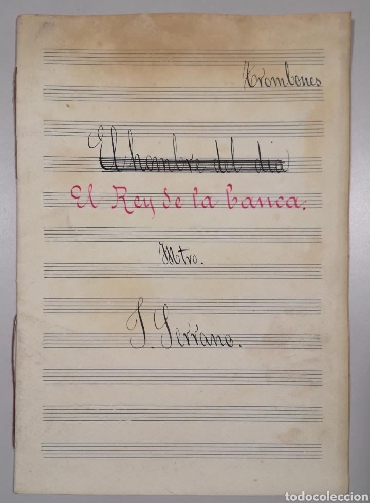 Partituras musicales: PARTITURA - LOTE DE 6 PARTITURAS MANUSCRITAS - EL REY DE LA BANCA - MAESTRO SERRANO - 1914 - - Foto 11 - 182209350