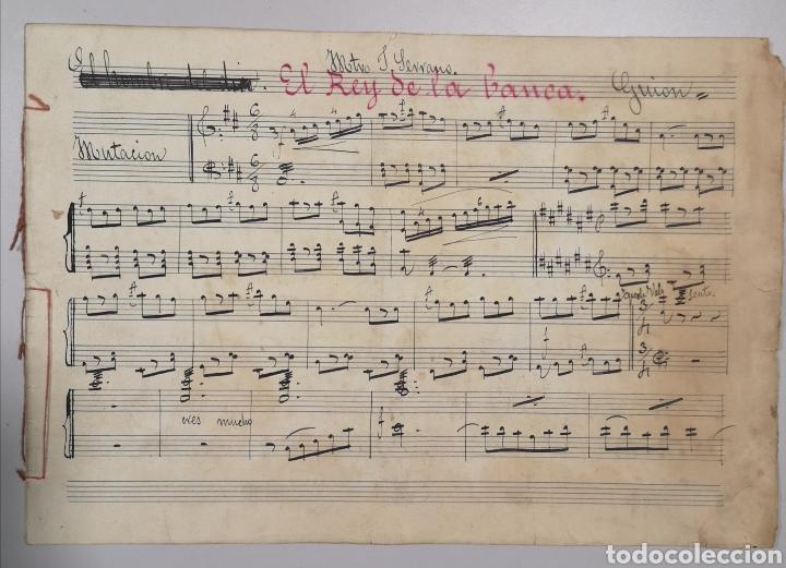 Partituras musicales: PARTITURA - LOTE DE 6 PARTITURAS MANUSCRITAS - EL REY DE LA BANCA - MAESTRO SERRANO - 1914 - - Foto 13 - 182209350