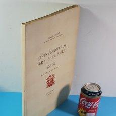 Partituras musicales: CANTS ESPIRITUALS PER A ÚS DEL POBLE SEGONA SERIE 1937-1940. LLUIS MILLET 1951, EDICION NUMERADA 100. Lote 182412606