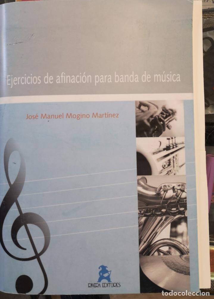 EJERCICIOS DE AFINACION PARA BANDA DE MUSICA ( JOSE MANUEL MOGINO MARTINEZ) (Música - Partituras Musicales Antiguas)