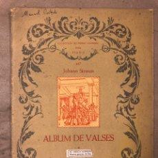 "Partituras musicales: JOHANN STRAUSS ""ÁLBUM DE VALSES"". COLECCIÓN DE PIEZAS CÉLEBRES PARA PIANO 467. Lote 182889631"