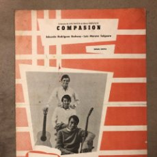 """Partituras musicales: LOS PAYOS """"COMPASIÓN"""". PARTITURA EDICIONES MUSICALES HISPAVOX 1969.. Lote 182890491"""