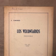 Partituras musicales: LOS VOLUNTARIOS (PASODOBLE). J. JIMÉNEZ. UNIÓN MUSICAL ESPAÑOLA 1940.. Lote 182902410