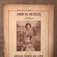 Partitions Musicales: AMOR DE MUÑECOS. LETRA Y MÚSICA: J. MARTÍNEZ ABADES. LILIAN DE CELIS. Lote 182902728