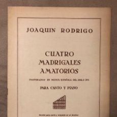 Partituras musicales: CUATRO MADRIGALES AMATORIOS PARA CANTO Y PIANO. JOAQUÍN RODRIGO (1957).. Lote 182906718