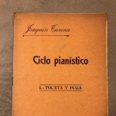 Partituras musicales: JOAQUÍN TURINA, CICLO PIANÍSTICO: I. TOCARÁ Y FUGA/ UNIÓN MUSICAL ESPAÑOLA EDITORES 1930.. Lote 182910880