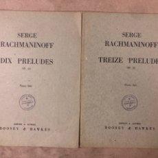 Partituras musicales: SERGE RACHMANINOFF, DIX PRELUDES OP. 23 Y TREIZE PRELUDES OP. 32. PIANO SOLO.. Lote 182911410