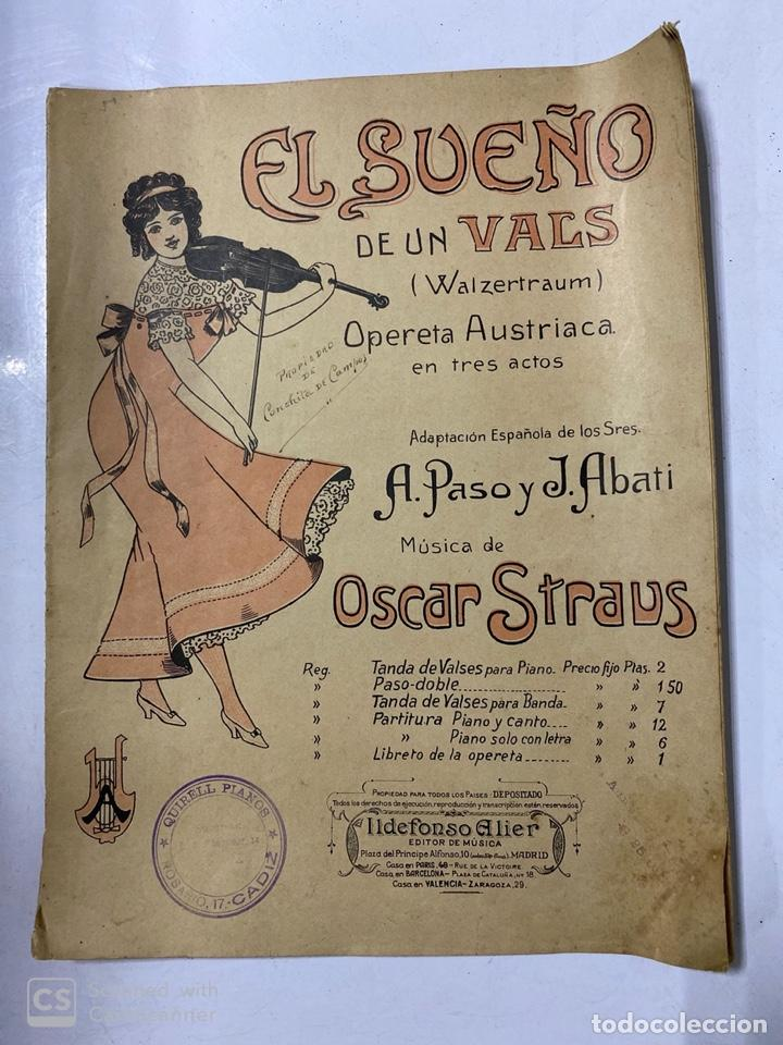 EL SUEÑO DE UN VALS. OPERA AUSTRIACA. MUSICA DE OSCAR STRAUS. ILDEFONSO ALIER EDITOR.MADRID.PAGS 8 (Música - Partituras Musicales Antiguas)