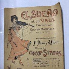 Partituras musicales: EL SUEÑO DE UN VALS. OPERA AUSTRIACA. MUSICA DE OSCAR STRAUS. ILDEFONSO ALIER EDITOR.MADRID.PAGS 8. Lote 184099861