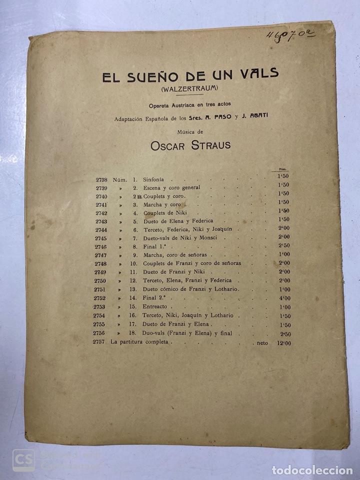 Partituras musicales: EL SUEÑO DE UN VALS. OPERA AUSTRIACA. MUSICA DE OSCAR STRAUS. ILDEFONSO ALIER EDITOR.MADRID.PAGS 8 - Foto 4 - 184099861