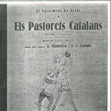 Partituras musicais: C2.-PARTITURA -EL NAIXEMENT DE JESUS O ELS PASTORETS CATALANS DE LLUIS MILLÀ -MUSICA DE A.MARRACO. Lote 184328698