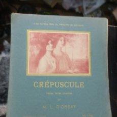 Partituras musicales: CREPUSCULE. D'ORSAY, M. L. VALS LENTE. A SU ALTEZA REAL EL PRINCIPE DE ASTURIAS. AÑOS 10. Lote 186004935