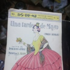 Partituras musicales: UNA TARDE DE MAYO (PASO DOBLE). DO-RE-MI. MÚSICA POPULAR MODERNA Nº96. LES ARTURS. AÑOS 20. Lote 185997177