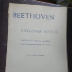 Partituras musicales: CANÇONER SELECTE. BETHOVEN. CANÇONS AMB PIANO. CATALAN - ALEMAN. BOILEAU. BARCELONA, AÑOS 20. Lote 186012686