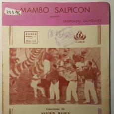 Partitions Musicales: PARTITURA DE ANTONIO MACHÍN. MAMBO SALPICÓN Y QUÉ TIENE EL CHA, CHA CHA. Lote 186360771