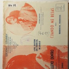 Partituras musicales: PARTITURA DE CARMEN MORELL MÉXICO TE LLEVO DENTRO Y ANTONIO MACHÍN CUÁNDO ME BESAS. Lote 186361052