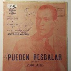 Partituras musicales: PARTITURA DE ANTONIO MACHÍN. PUEDEN RESBALAR Y CALENTITO Y TROPICAL. Lote 186361470