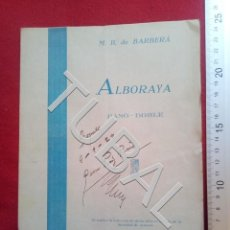 Partituras musicales: TUBAL 1929 ALBORAYA PASODOBLE M B DE BARBERÁ PARTITURA ENVÍO 2,35 2020 P4. Lote 189205435