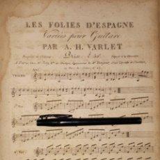 Partituras musicales: LES FOLIES D'ESPAGNE, VARIÉES POUR GUITARE , PAR A. H. VARLET GUITARRA 1802. Lote 191319460