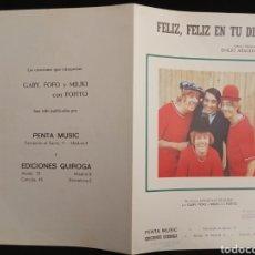 Partituras musicales: 2 PARTITURAS DE LOS PAYASOS DE LA TELE. FELIZ, FELIZ EN TU DÍA Y 3 PELOS TIENE MI BARBA. FOFITO.. Lote 191483032