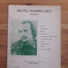 Partituras musicales: SILVIO RODRIGUEZ PARTITURAS VOLUMEN 5 ED. QUIROGA UNICORNIO SON DESANGRADO .... Lote 191885921