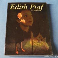 Partituras musicales: EDITH PIAF - 25 CHANSONS - LIBRO CON PARTITUTAS Y CANCIONES EN FRANCES - VER FOTOS. Lote 192867426