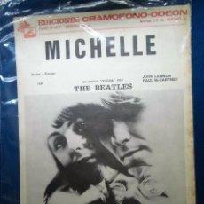 Partituras musicales: BEATLES PARTITURA ORIGINAL AÑOS 60 EMI ODEON ESPAÑA MICHELLE VER FOTOGRAFIAS. Lote 193332805