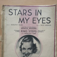 Partituras musicales: PARTITURA CINE. STARS IN MY EYES, GRACE MOORE, THE KING STEPS OUT. FRANCHOT TONE.CHAPPEL. 338. Lote 194387268